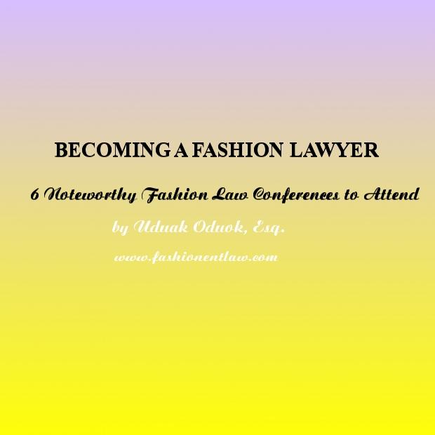 Fashion Law Conferences 2014
