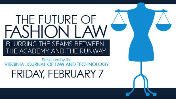 The Future of Fashion UVA Law