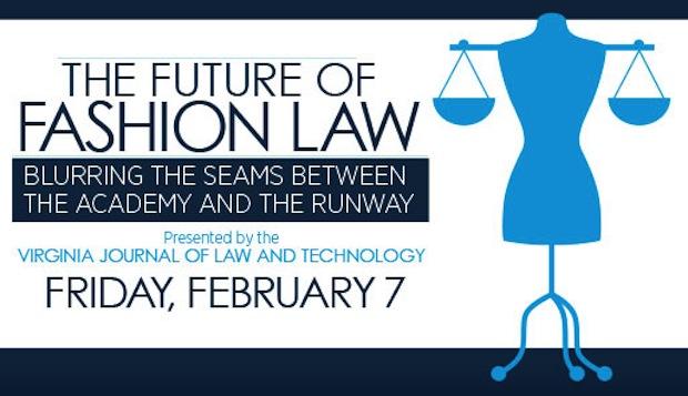 The Future of Fashion UVA Law