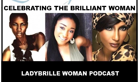 LADYBRILLE WOMAN PODCAST